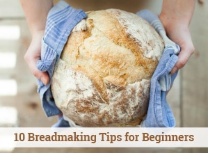 Breadmaking Tips for Beginners